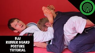 BJJ Rubber Guard Posture Tutorial