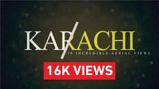 10 Incredible Aerial Views of Karachi | 2018 | Pakistan