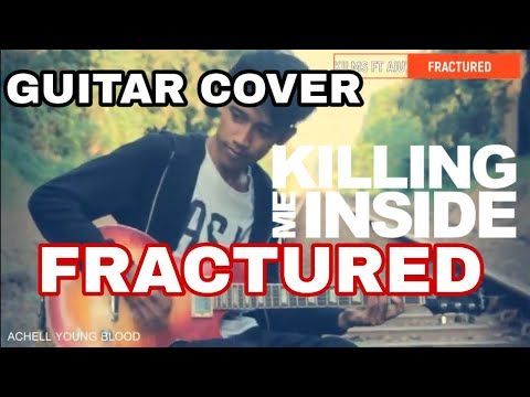 Killing Me Inside ft AIU - Fractured (Guitar cover)