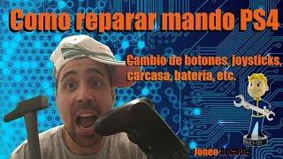 Reparar mando PS4,desmontar mando PS4,abrir mando PS4,modificar,desarmar,cambiar mando/control PS4