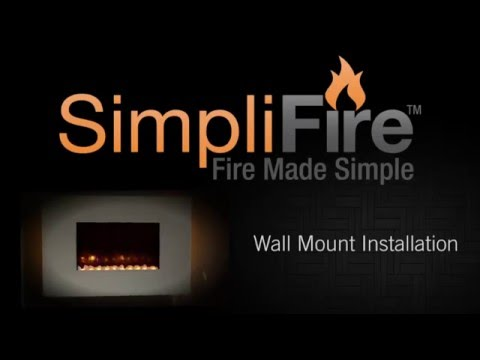 How to Install SimpliFire Electric Wall Mount Fireplace