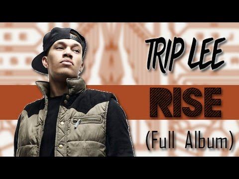 Trip Lee - Rise (Full Album) 2014