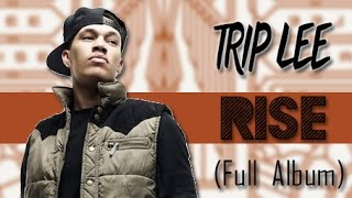 Trip Lee - Rise (Full Album) 2014
