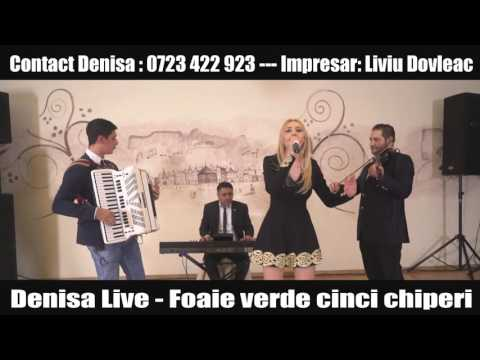 Denisa Live - Foaie Verde Cinci Chiperi (videoclip Original)2016