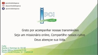 IP Central de Itapeva - Culto de Quarta - Feira a Noite - 18/03/2020