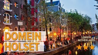 Domein Holset hotel review | Hotels in Lemiers | Netherlands Hotels