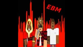 Every Body Murdas (EBM) GROUP ROBLOX!!!