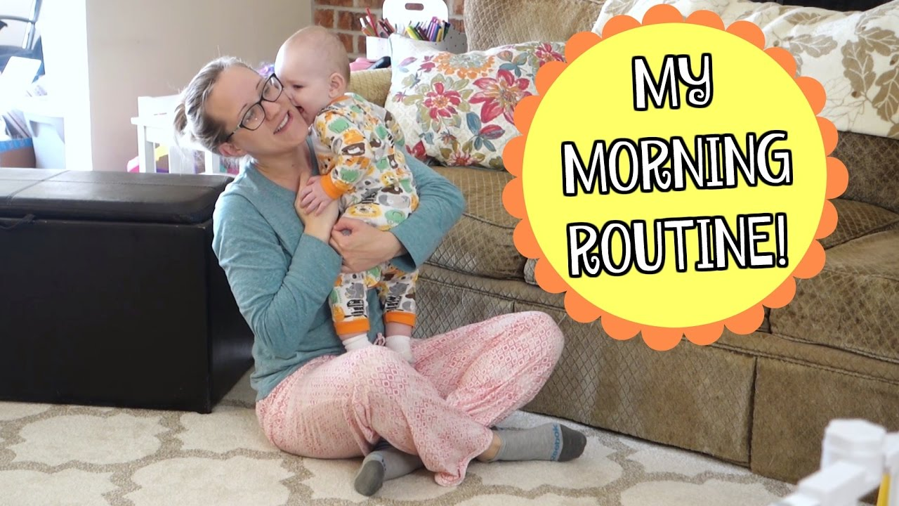 My Morning Routine Spring 2017 Stay At Home Mom Morning Routine Mommy Etc