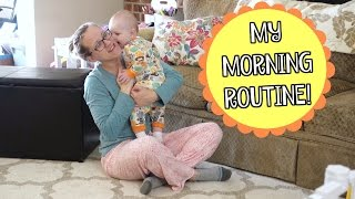 MY MORNING ROUTINE! Spring 2017 | STAY AT HOME MOM MORNING ROUTINE| Mommy Etc