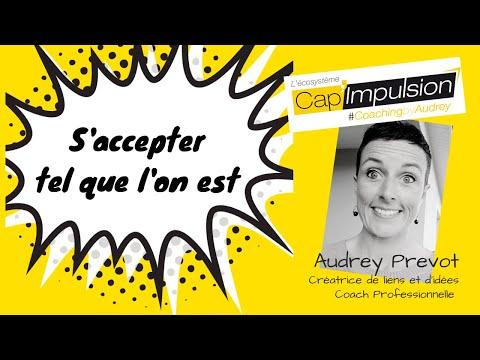 S'accepter tel que l'on est - Cap'Interview Audrey Prevot