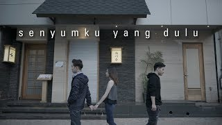 Download WILLY ANGGAWINATA - Senyumku Yang  Dulu ( Official MV & Lyric Video )