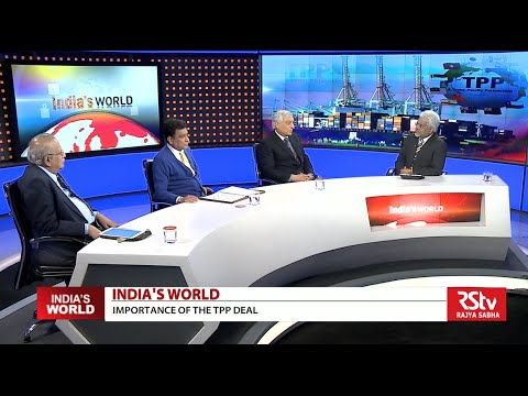 India's World - Importance of the TPP deal