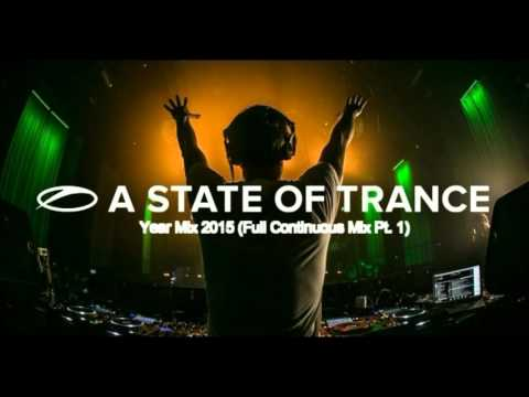 Armin van Buuren - A State Of Trance Year Mix 2015 (Full Continuous Mix, Pt. 1)