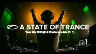 Armin van Buuren - A State Of Trance Year Mix 2015 (Full Continuous Mix, Pt. 1)