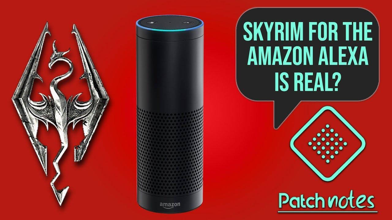 Skyrim For Alexa, PUBG Mobile FPS Mode | Patch Notes