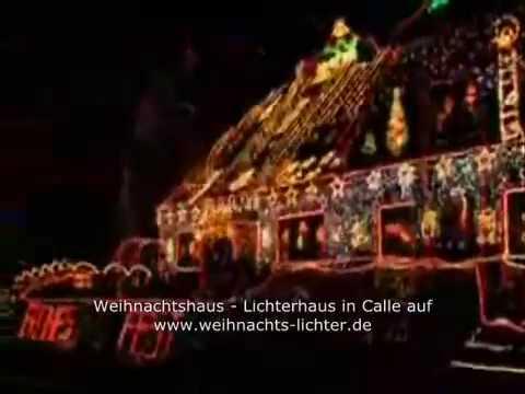 Kalle Niedersachsen Weihnachtsbeleuchtung.Weihnachtshaus Calle 2008 Vielleicht Das Derzeit Groesste Weihnachtshaus Deutschlands