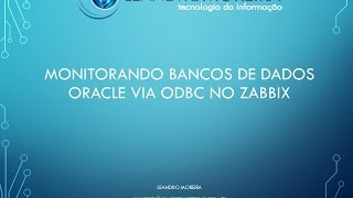 Monitorando bancos de dados Oracle via ODBC no Zabbix