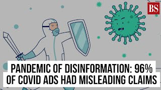 Pandemic of disinformation: 96% of Covid ads had misleading claims