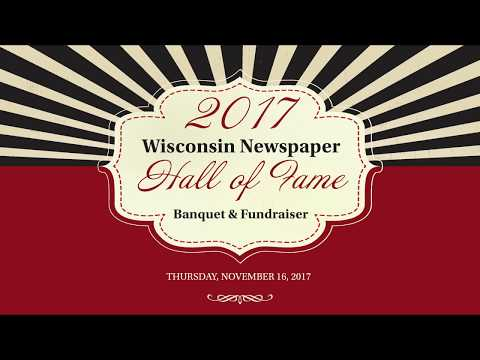 2017 Wisconsin Newspaper Hall of Fame Banquet