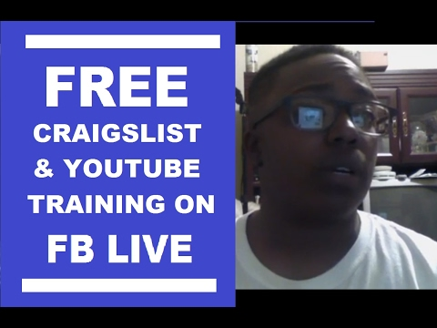 Free Craigslist and Youtube Training on Facebook LIVE