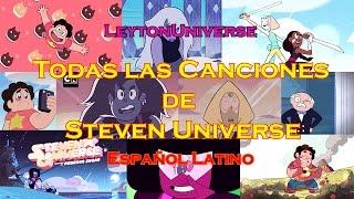 ★ TODAS las Canciones de Steven Universe [Español Latino] | Leyton Lion ★