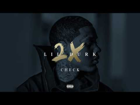 1. Lil Durk - Check (Audio Official) (LilDurk2x)