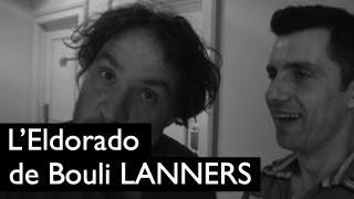 L'Eldorado de Bouli Lanners