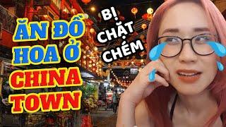 Hương Witch ăn đồ Hoa cực lạ ở China Town - Malaysia   Bị chặt chém 😭