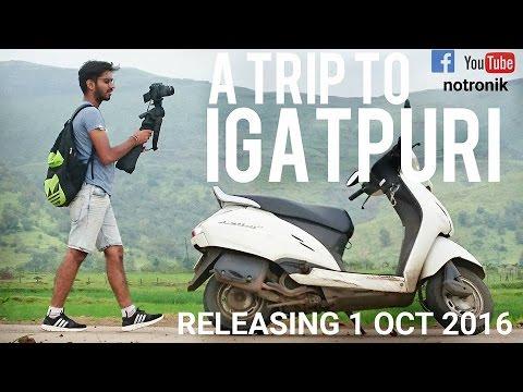 A Trip to igatpuri | NOTRONIK VLOG | DRONE SHOTS | TIMELAPSE