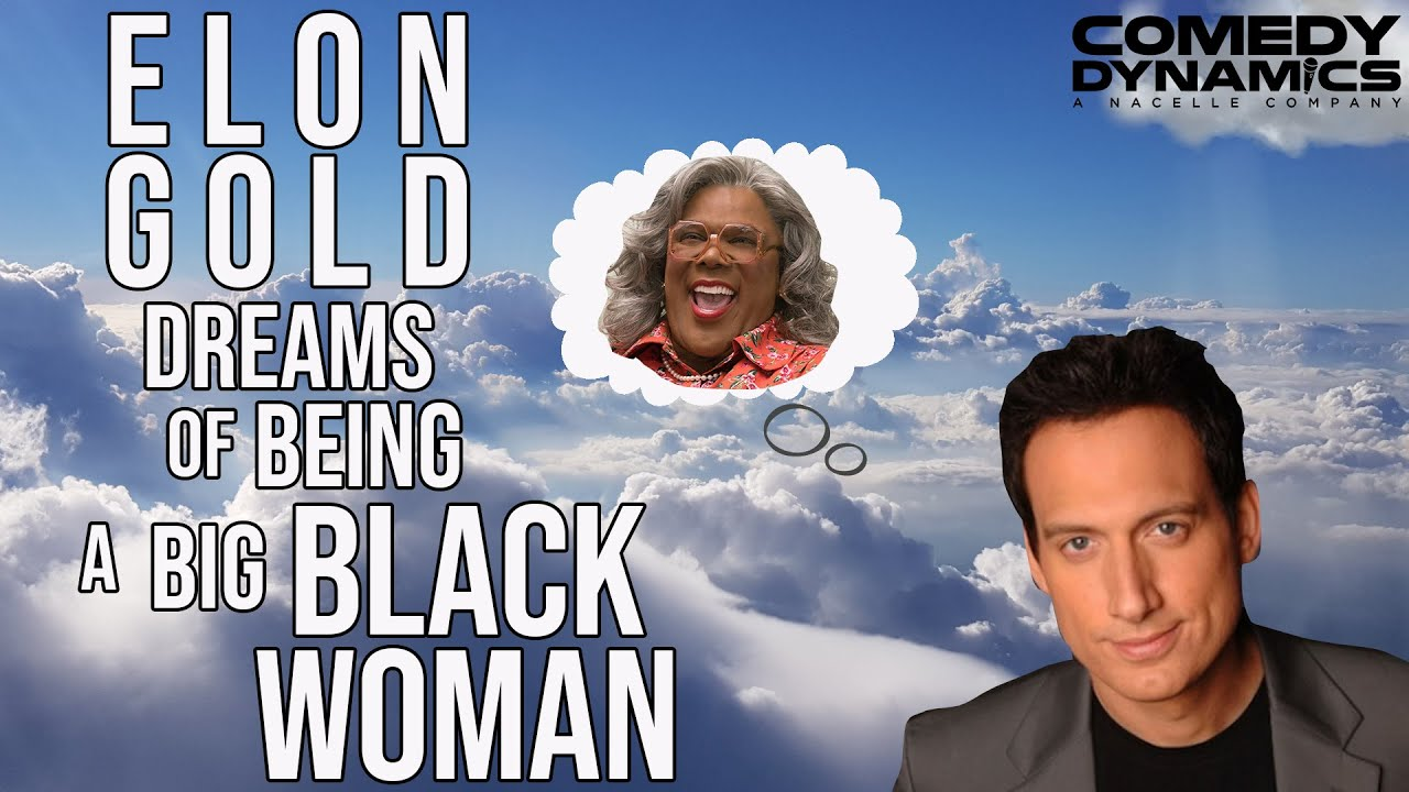 Elon Gold: Chosen and Taken - Big Black Woman