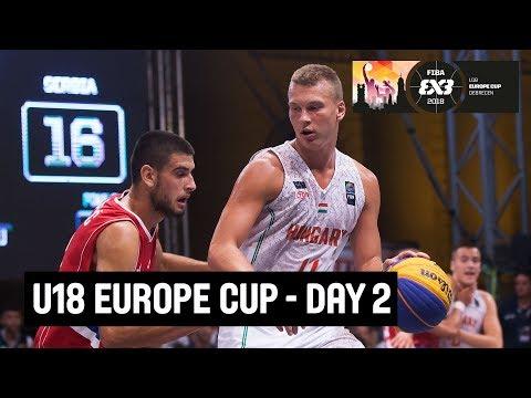 RE-LIVE -FIBA 3x3 U18 Europe Cup 2018 - Day Two - Debrecen, Hungary