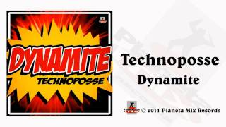 Technoposse - Dynamite (Radio Edit)