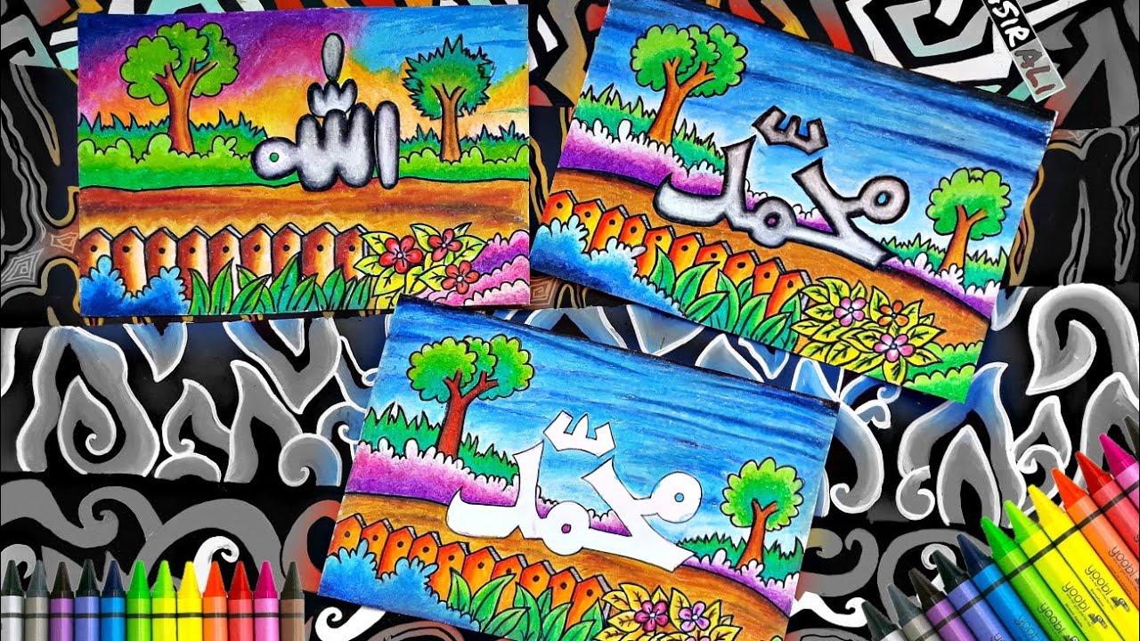 Menggambar Dan Mewarnai Dengan Crayon Kaligrafi Lafadz Muhammad Youtube