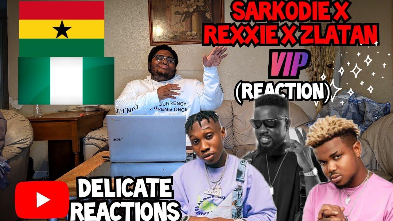 Download Sarkodie x Zlatan x Rexxie - VIP (Audio Slide) |DELICATE REACTIONS| 🔥🔥🔥
