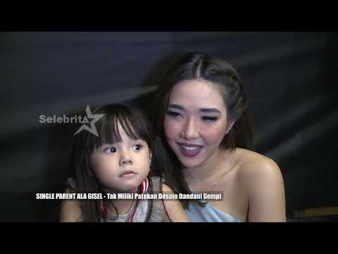 SINGLE PARENT ALA GISELLA ANASTASIA | Selebrita Siang 24 Juni 2019