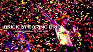 Brick By Boring Brick - Paramore (Piano Version) - by Sam Yung