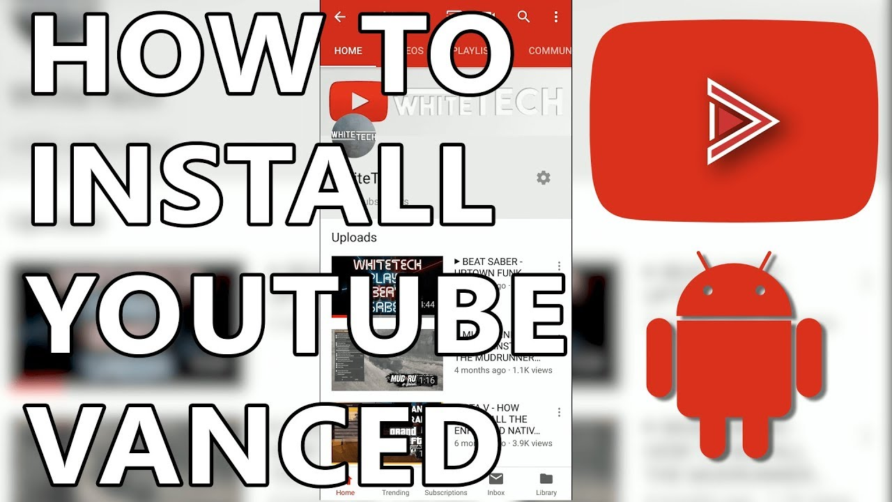 ► YOUTUBE VANCED - HOW TO INSTALL ON ANDROID (2019 - NON ROOT)