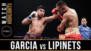 Garcia vs Lipinets HIGHLIGHTS: PBC on SHOWTIME - March 10, 2018