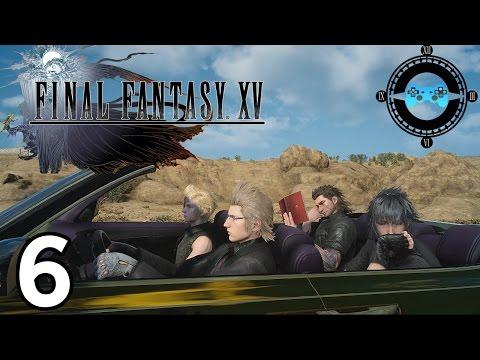 Final Fantasy XV Episode #6 - Big Bird [Blind Let's Play, Playthrough]