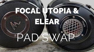 Comparison: Focal Utopia & Elear Pad Swap