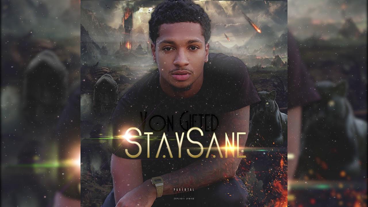 Download Von Gifted - Stay Sane (FULL ALBUM)