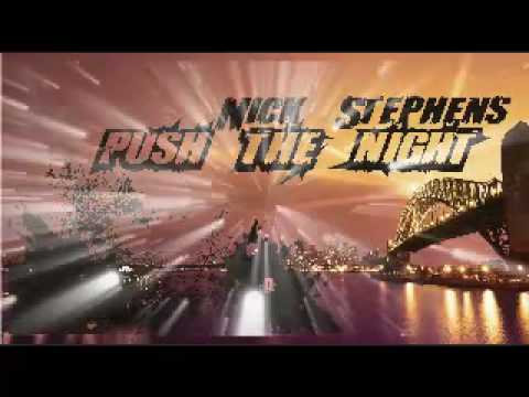 ::::Push the Night::::: by Nick Stephens