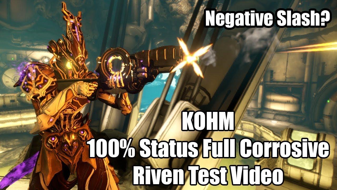 Warframe - Kohm Riven Test Video (Multishot, Status Chance, Negative Slash!)
