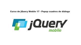 Curso de jQuery Mobile 17 - Popup cuadros de diálogo