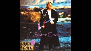 Blue System - Sister Cool Long Version