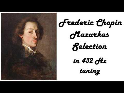 Frederic Chopin - Mazurkas in 432 Hz (relaxing piano music)
