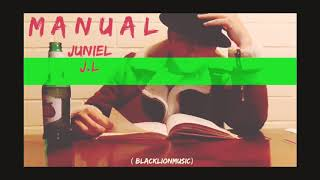 Trap Romantico Juniel JL El Locare  MANUAL  (Prod.blacklionmusic) El Sueño De Un Chamaco