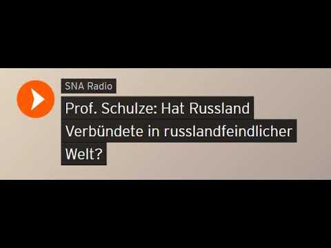 Prof. Schulze: Hat Russland Verbündete in russlandfeindlicher Welt? (Sputniknews)