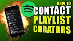 How To Contact Spotify Curators To Get Added To Playlists