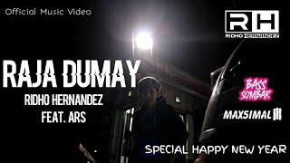 RAJA DUMAY - RIDHO HERNANDEZ (Feat. ARS)